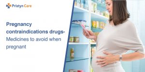 Pregnancy contraindications drugs- Unsafe medicines for pregnant females