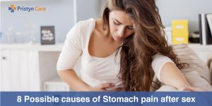 8 Possible causes of Stomach pain after sex
