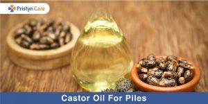 Castor oil for piles