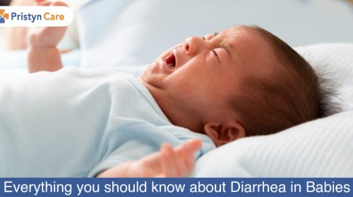 Everything you should know about Diarrhea in Babies
