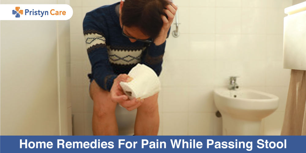 Home Remedies For Pain While Passing Stool