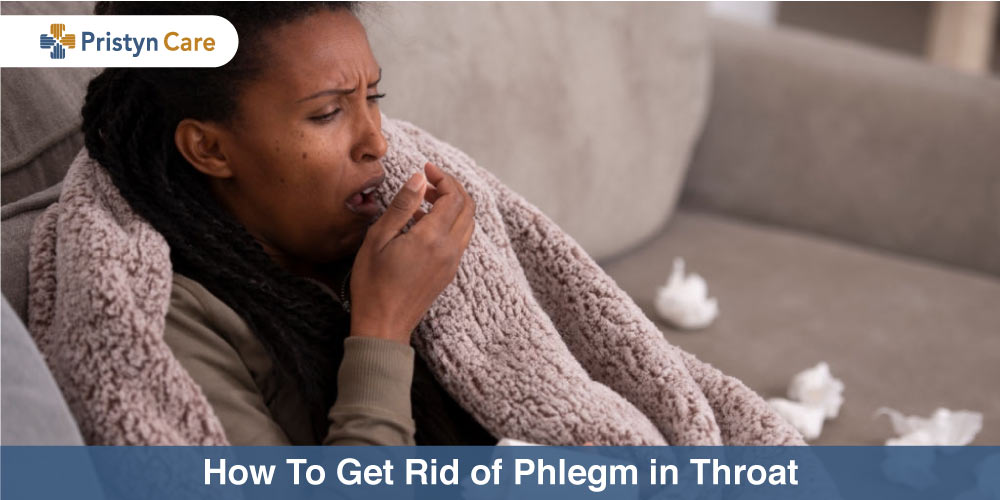 How to get rid of phlegm in throat