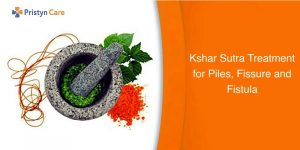 Kshar Sutra Treatment