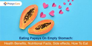 Papaya on Empty Stomach