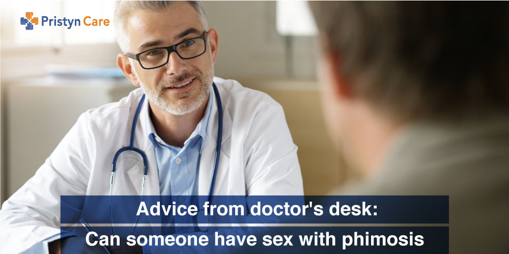 doctors advice on sex with phimosis