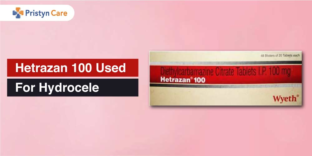 hetrazan 100 for hydrocele