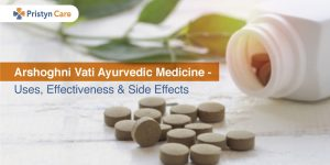 Arshoghni Vati Ayurvedic Medicine for Piles