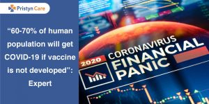 """60-70% of human population will get COVID-19 if vaccine is not developed"": Expert"