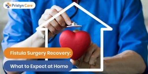 Fistula surgery recovery at home