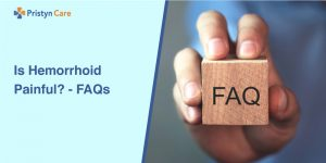 Is Hemorrhoid Painful- FAQs