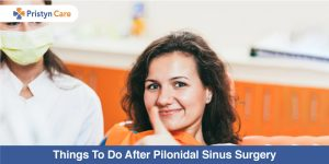 Things-To-Do-After-Pilonidal-Sinus-Surgery