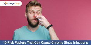 10-Risk-Factors-That-Can-Cause-Chronic-Sinus-Infections