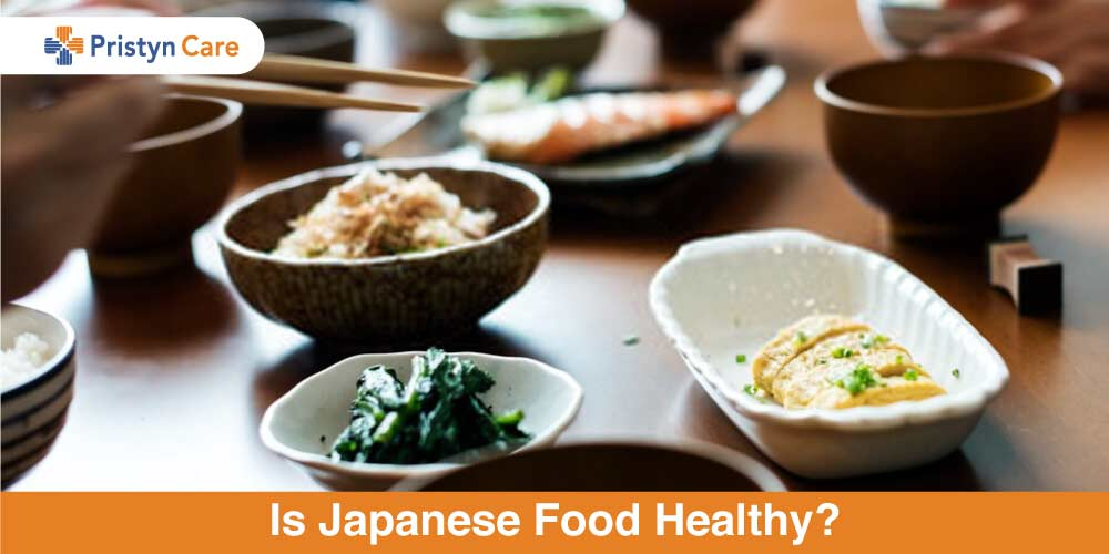 Is Japanese Food Healthy Pristyn Care