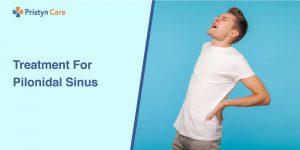 Treatment-For-Pilonidal-Sinus