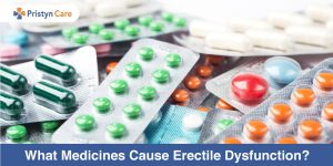 What-Medicines-Cause-Erectile-Dysfunction