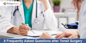8-Frequently-Asked-Questions-after-Tonsil-Surgery