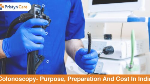 Colonoscopy- Purpose, Preparation And Cost In India