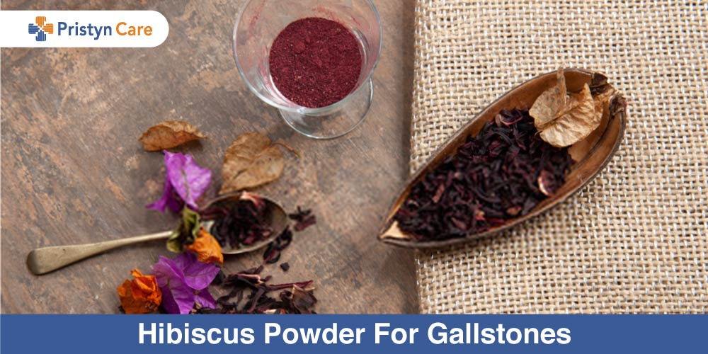 Hibiscus powder for Gallstones