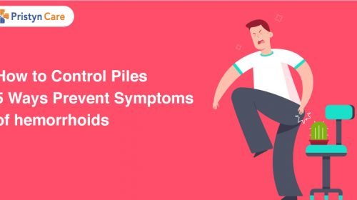 How to control Piles - 5 ways to prevent symptoms of piles