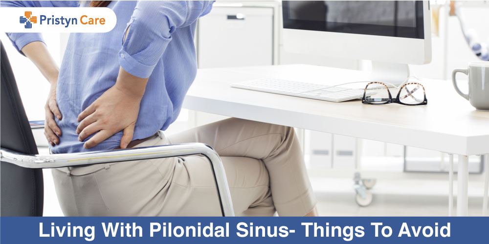 Living-With-Pilonidal-Sinus-Things-To-Avoid