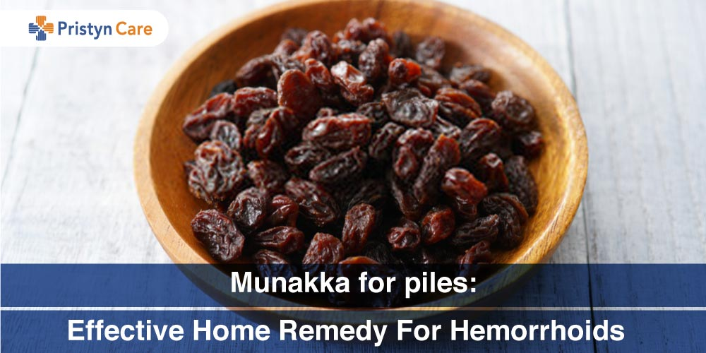 Munakka for piles - How effective is home remedy for hemorrhoids