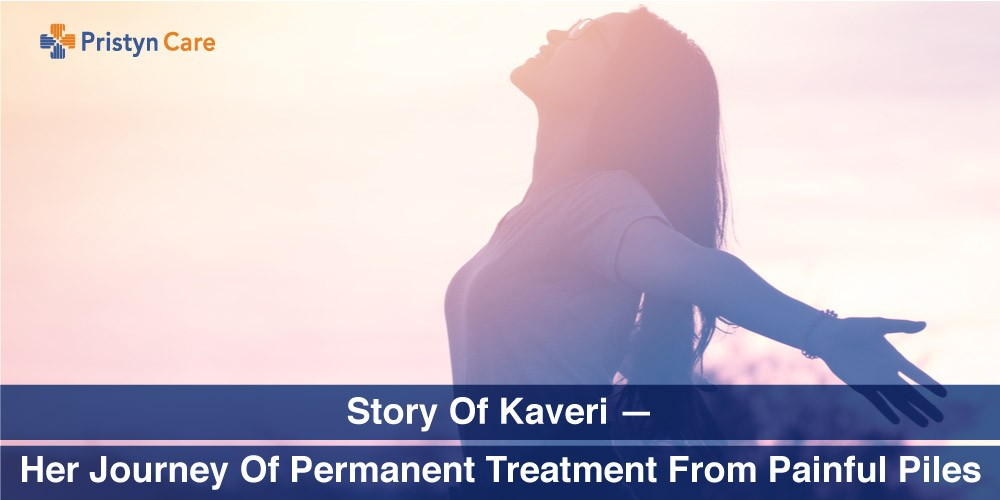 story-of-kaveri-her-journey-of-permanent-treatment-from-painful-piles-pc0578
