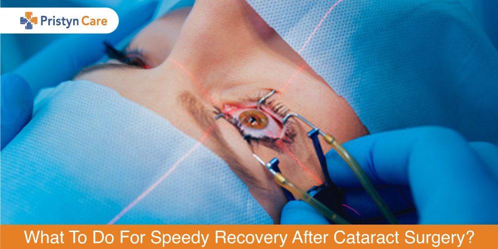 what-to-do-for-speedy-recovery-after-cataract-surgery