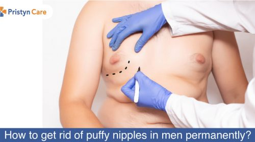 How-to-get-rid-of-puffy-nipples-in-men-permanently