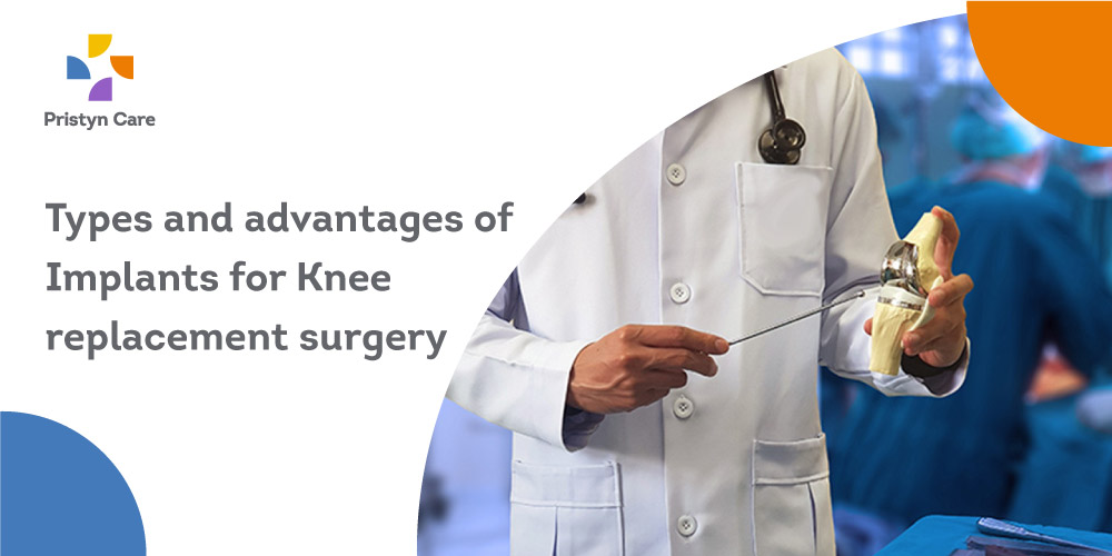 Types-and-advantages-of-Implants-for-Knee-replacement-surgery