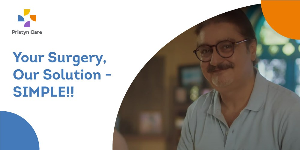 Your Surgery Our Solution - Simple Pristyn Care