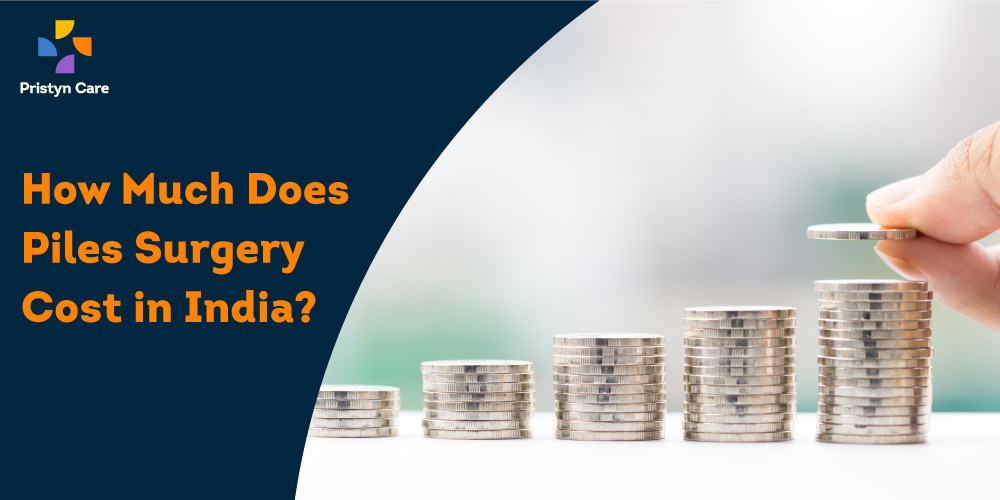 Pristyn Care Patient Review - How Much Does Piles Surgery Cost in India?