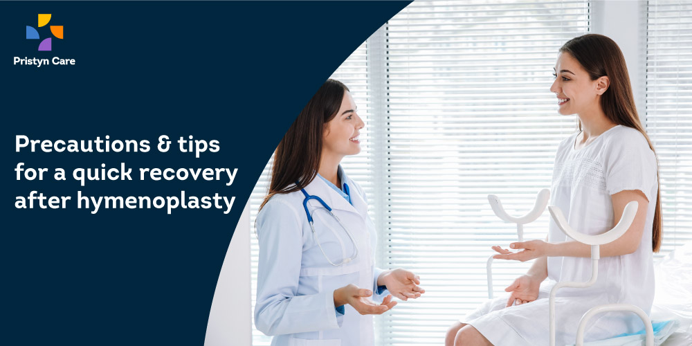 Precautions and tips for a quick recovery after hymenoplasty