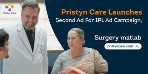 "Pristyn-Care-Launches-Second-Ad-For-IPL-Ad-Campaign,-""Surgery-Matlab-PristynCare.com"""