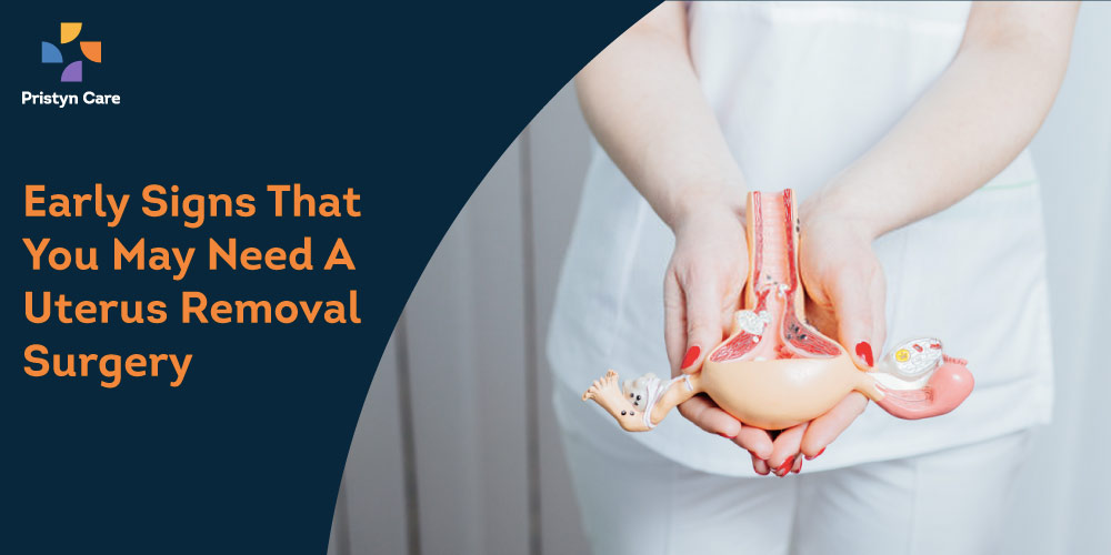 Why uterus removal surgery is needed