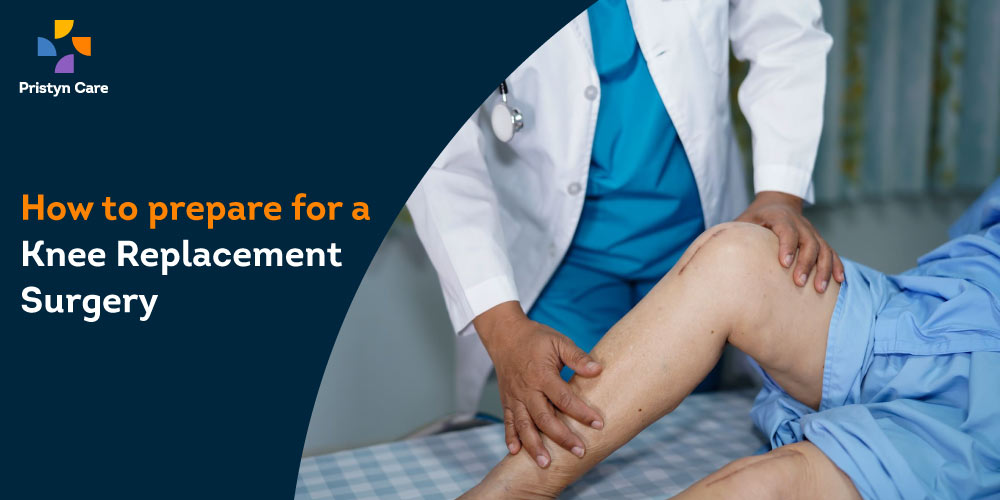 How to prepare for a Knee Replacement Surgery