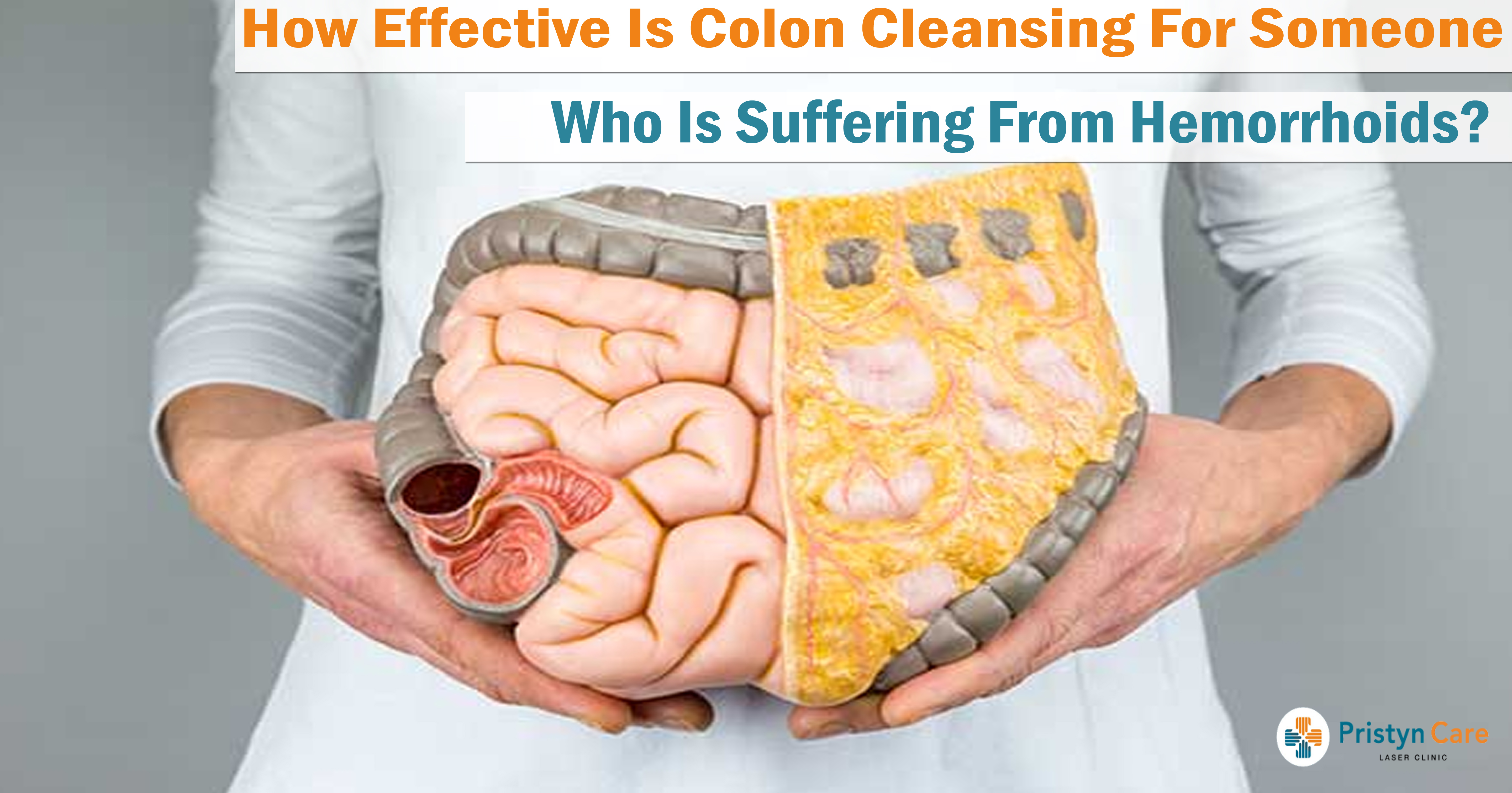 How Effective Is Colon Cleansing For Someone Who Is Suffering From Hemorrhoids?