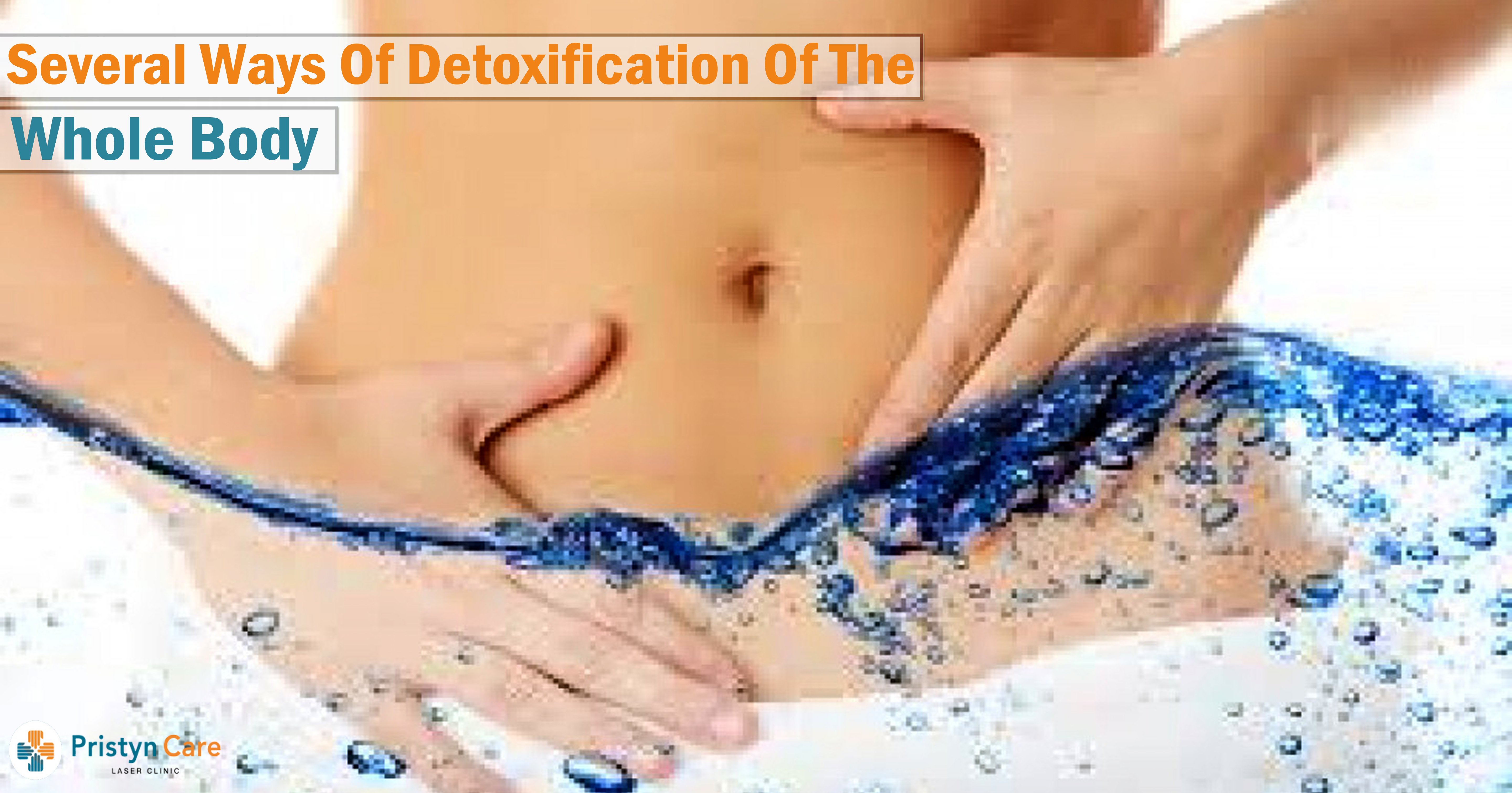 Several Ways of Detoxification of the Whole Body