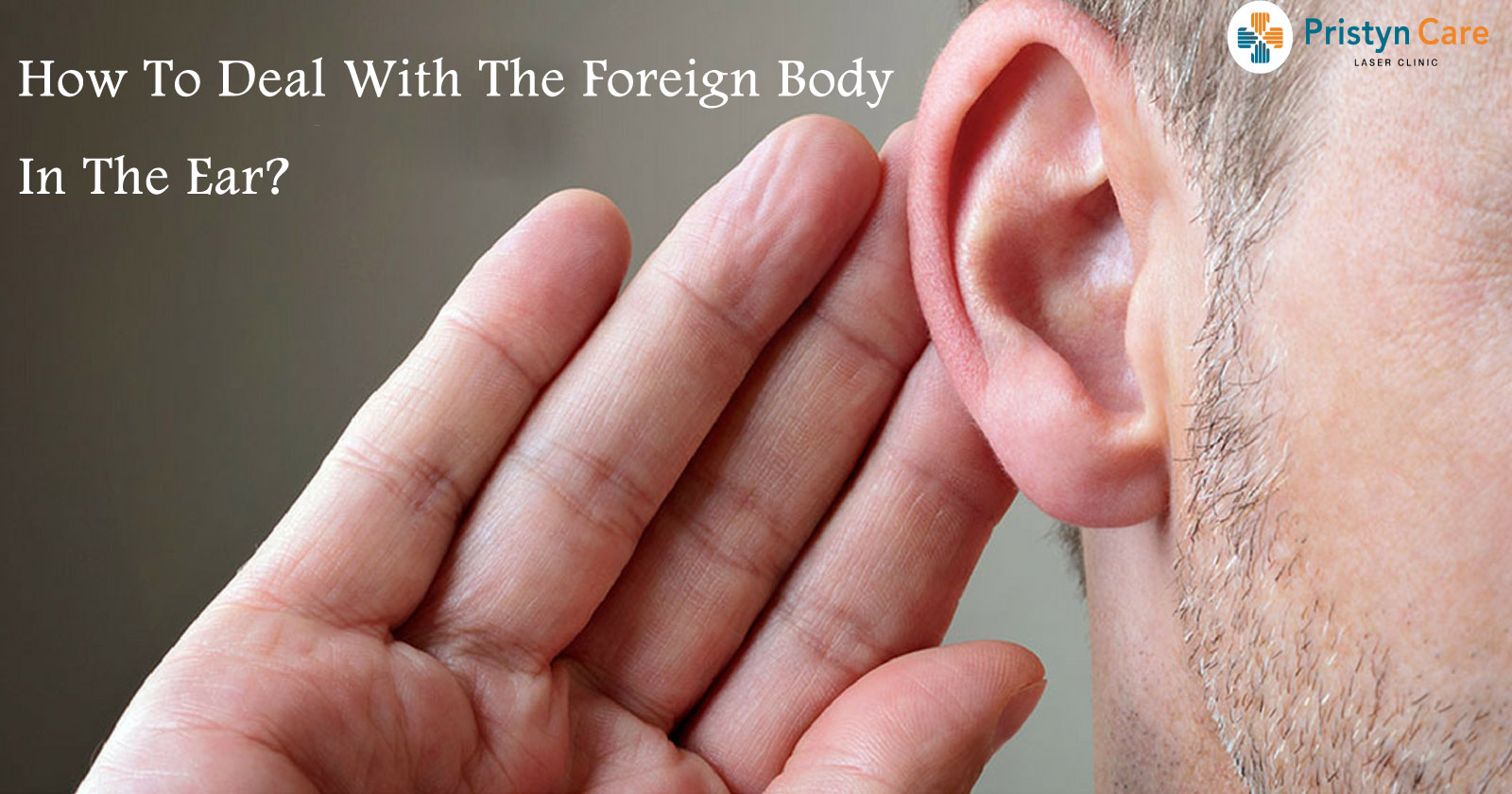 How to deal with the Foreign Body in the ear?