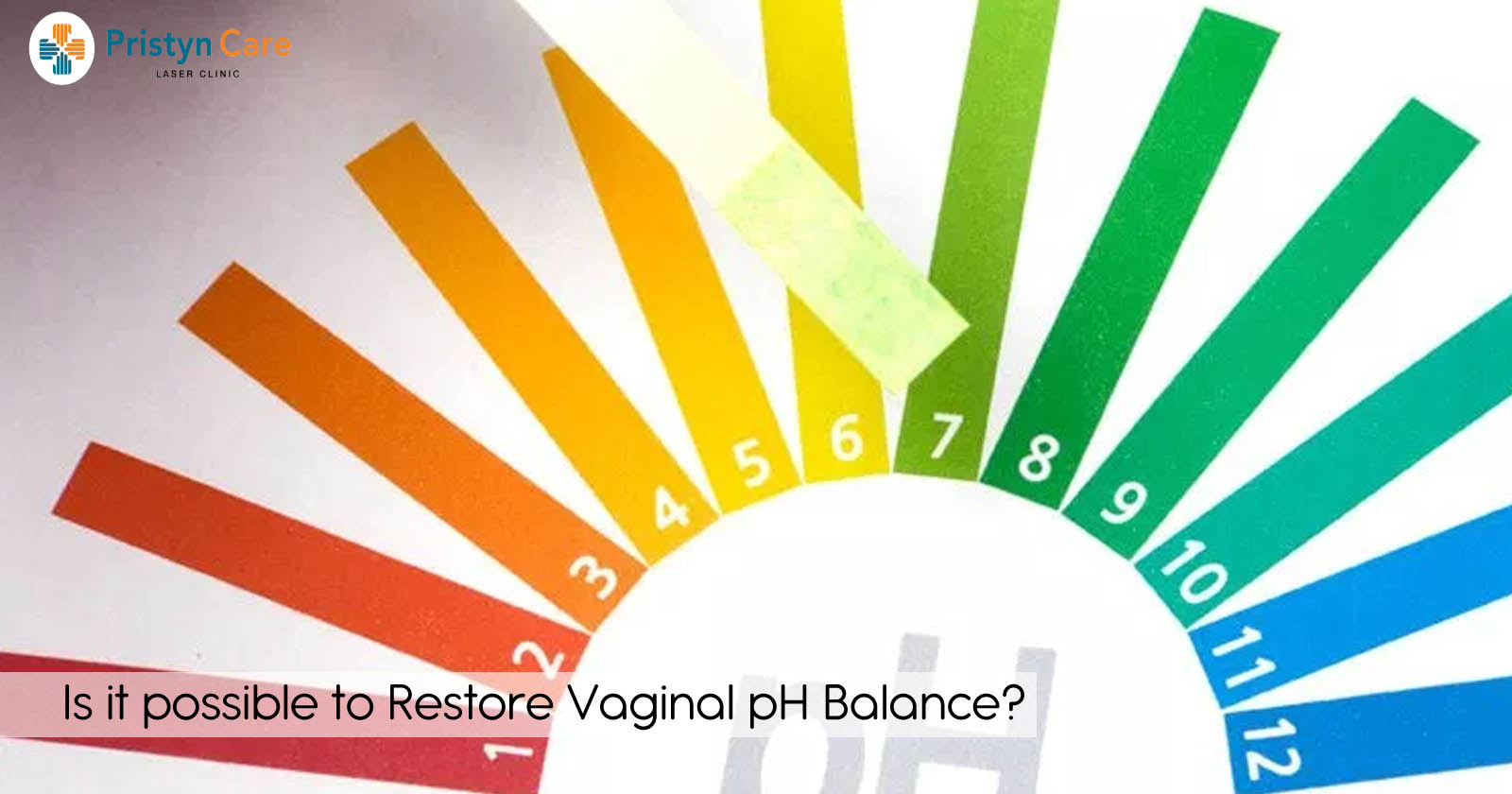 Is it Possible to Restore Vaginal pH Balance?