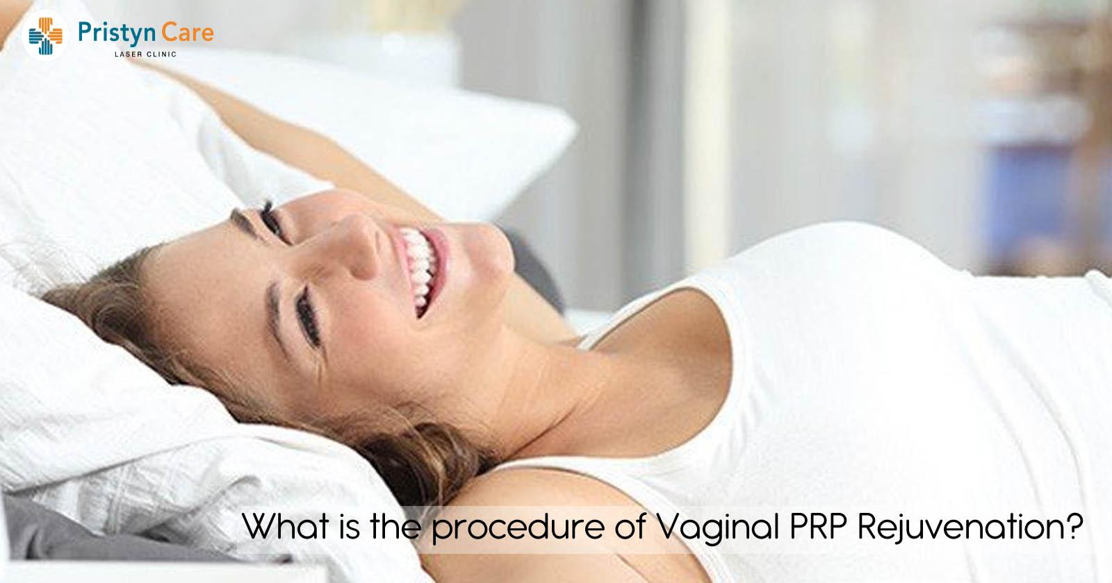 What is the procedure of Vaginal PRP Rejuvenation?