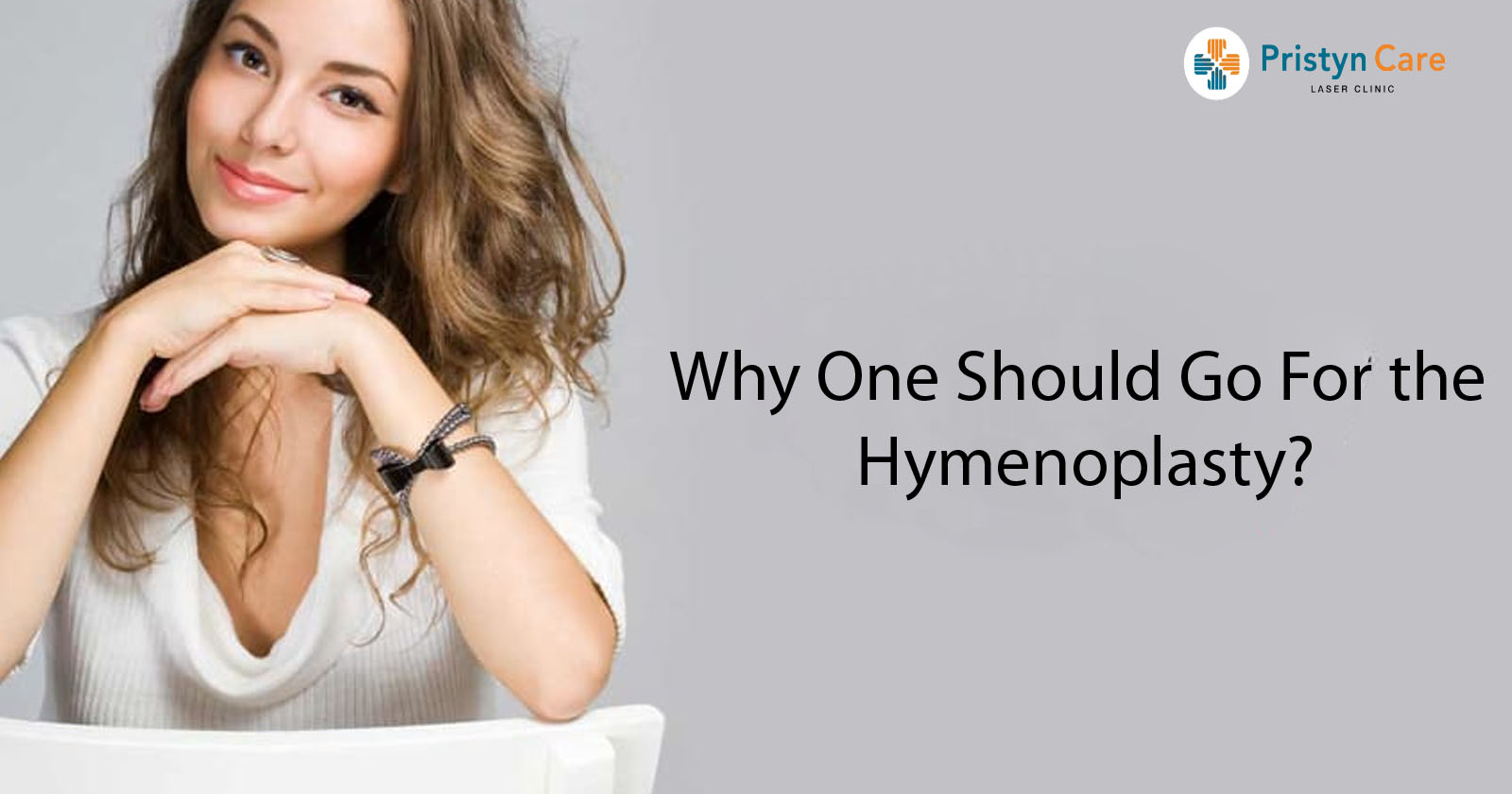 Why One Should Go For the Hymenoplasty?